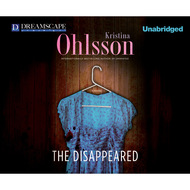 The Disappeared - Fredrika Bergman 3 (Unabridged)