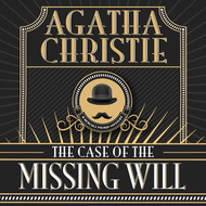 Hercule Poirot, The Case of the Missing Will (Unabridged)
