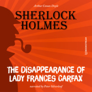 The Disappearance of Lady Frances Carfax (Unabridged)