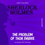 The Problem of Thor Bridge (Unabridged)