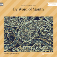 By Word of Mouth (Unabridged)