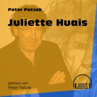 Juliette Huais (Ungekürzt)