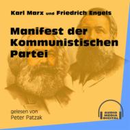 Manifest der Kommunistischen Partei (Ungekürzt)