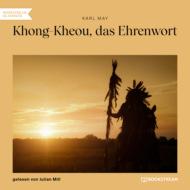 Khong-Kheou, das Ehrenwort (Ungekürzt)