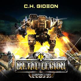 Scorpion\'s Fury - Metal Legion, Book 1 (Unabridged)