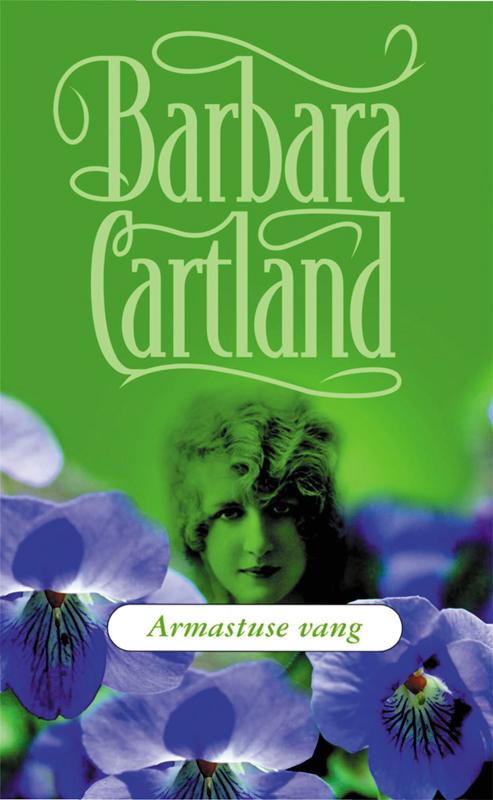 Барбара Картленд Armastuse vang барбара картленд võidusõit armastuse nimel