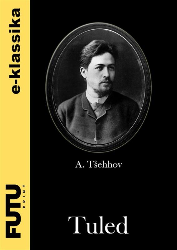 Anton Tšehhov Tuled недорго, оригинальная цена
