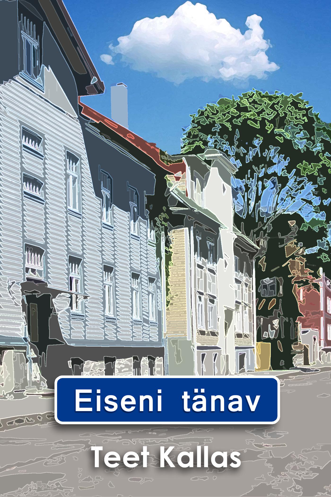 Teet Kallas Eiseni tänav цены онлайн