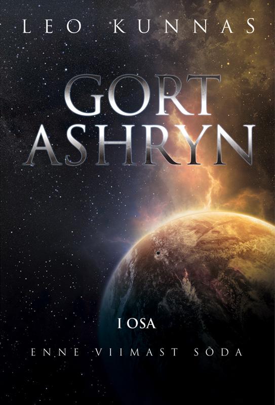 Leo Kunnas Gort Ashryn I osa. Enne viimast sõda leo kunnas gort ashryn iii osa rahu