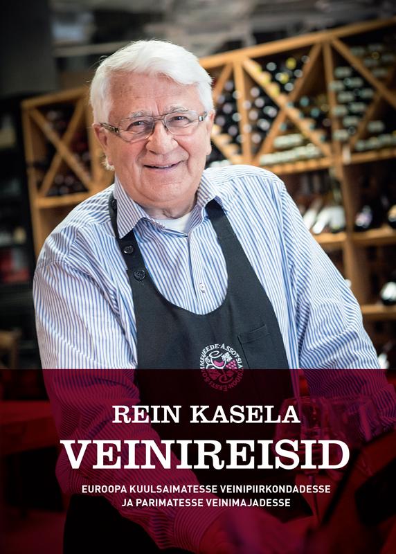 Rein Kasela Rein Kasela Veinireisid Euroopa kuulsaimatesse veinipiirkondadesse ja parimatesse veinimajadesse