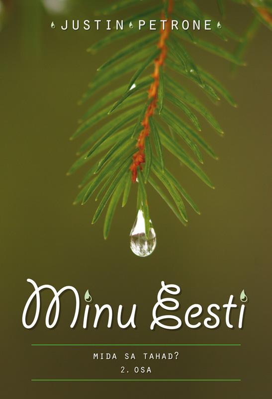 Justin Petrone Minu Eesti II epp petrone minu ameerika ii
