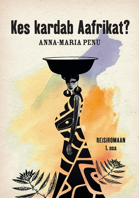 Anna-Maria Penu Kes kardab Aafrikat? terry d king teadvus kas tahad teada kes sa päriselt oled ja mida tegelikult suudad