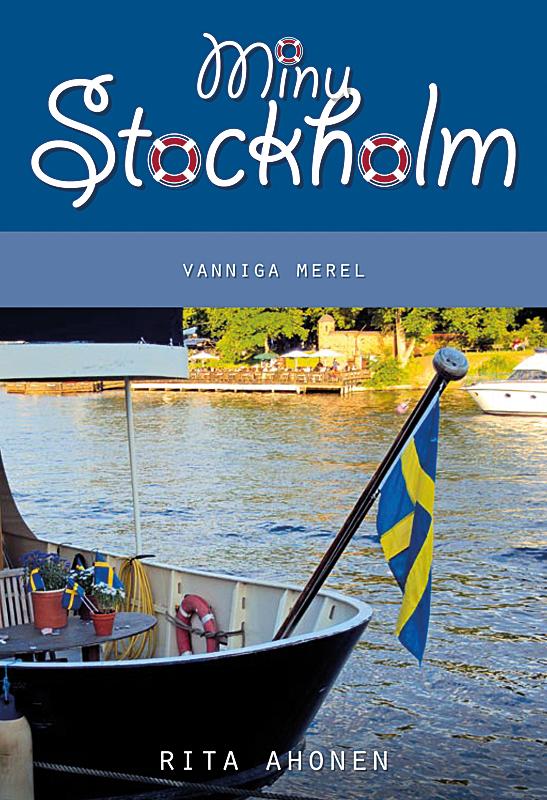 Rita Ahonen Minu Stockholm. Vanniga merel цена и фото