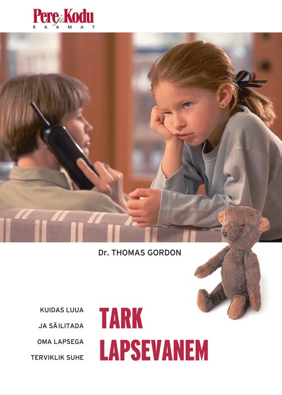 Thomas Gordon Tark lapsevanem alejandro junger m d puhastumine keha loomuliku tervenemisvõime taastamise programm vabane mürkidest taastu ja noorene