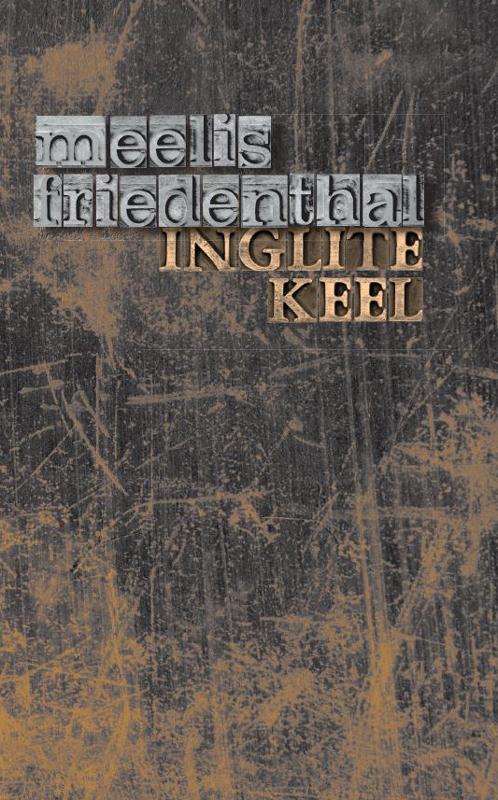 Meelis Friedenthal Inglite keel meelis friedenthal mesilased page 10