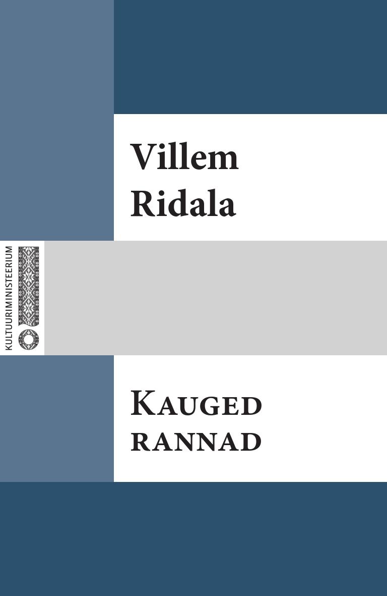 Villem Grünthal-Ridala Kauged rannad villem grünthal ridala laulud