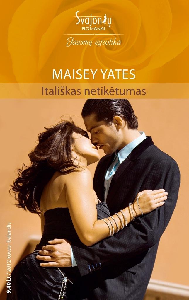 Maisey Yates Itališkas netikėtumas maisey yates avenge me