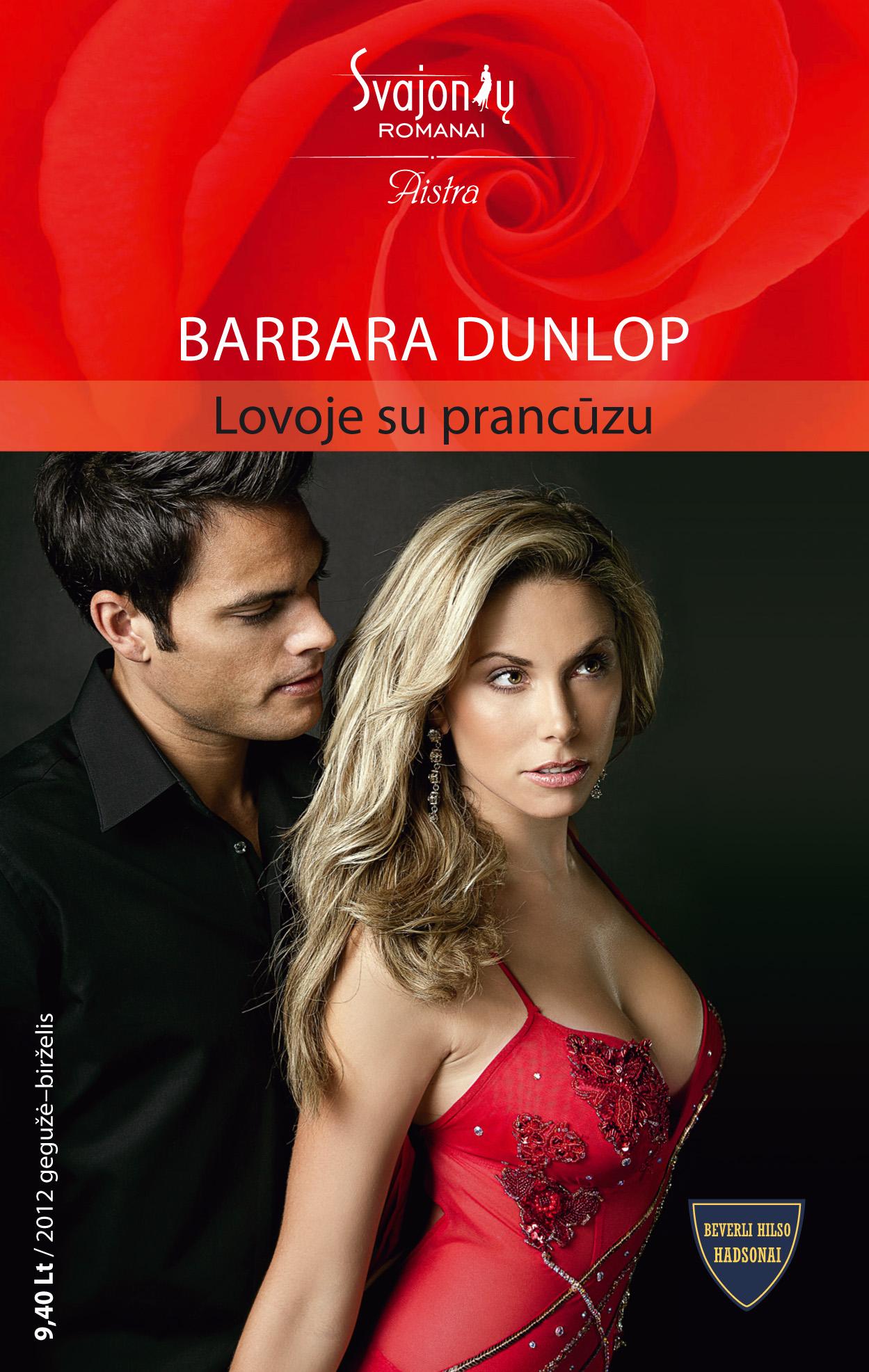 Barbara Dunlop Lovoje su prancūzu barbara dunlop derybos su bosu isbn 978 609 03 0253 8
