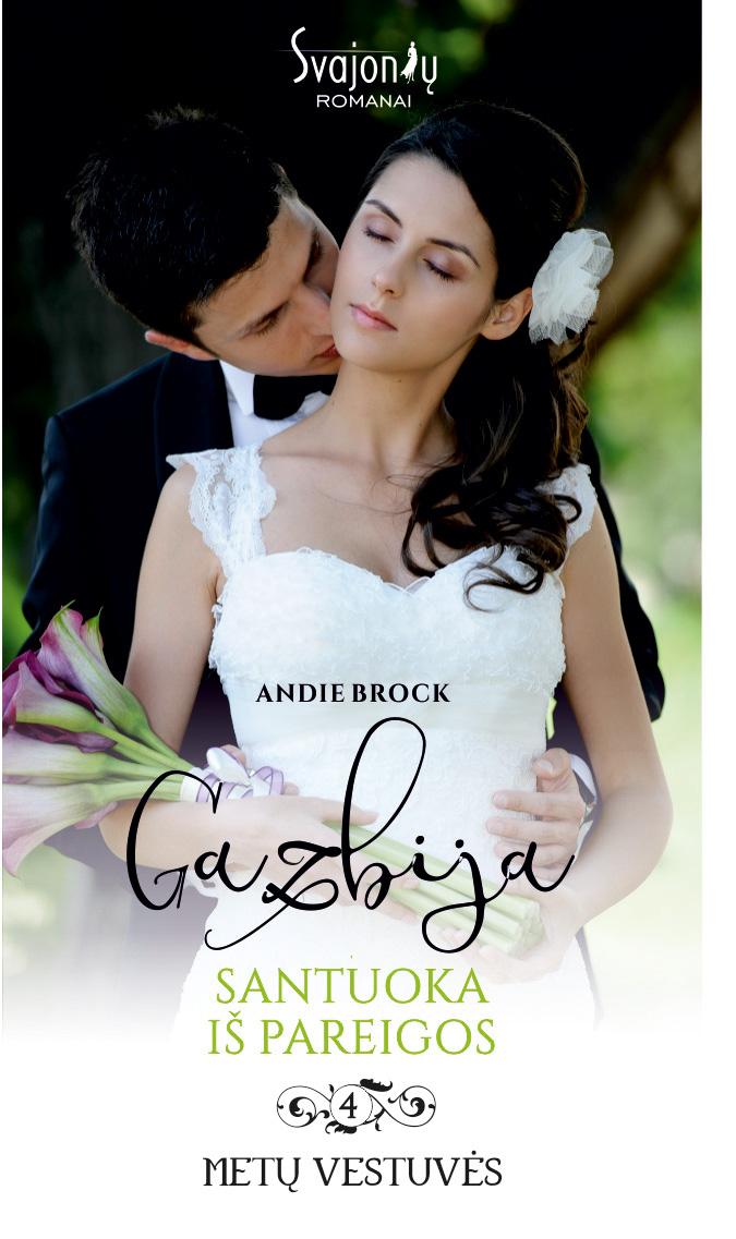 Andie Brock Gazbija. Santuoka iš pareigos enissa amani mainz
