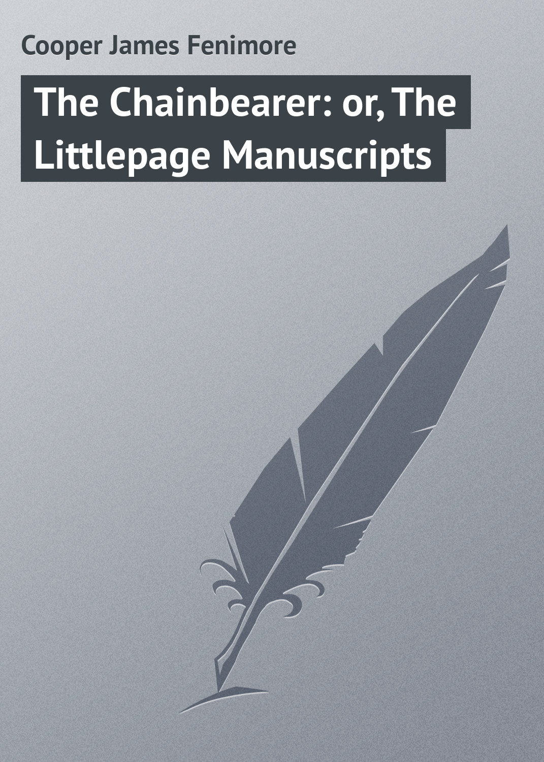 Джеймс Фенимор Купер The Chainbearer: or, The Littlepage Manuscripts automatic regonition for old arabic manuscripts