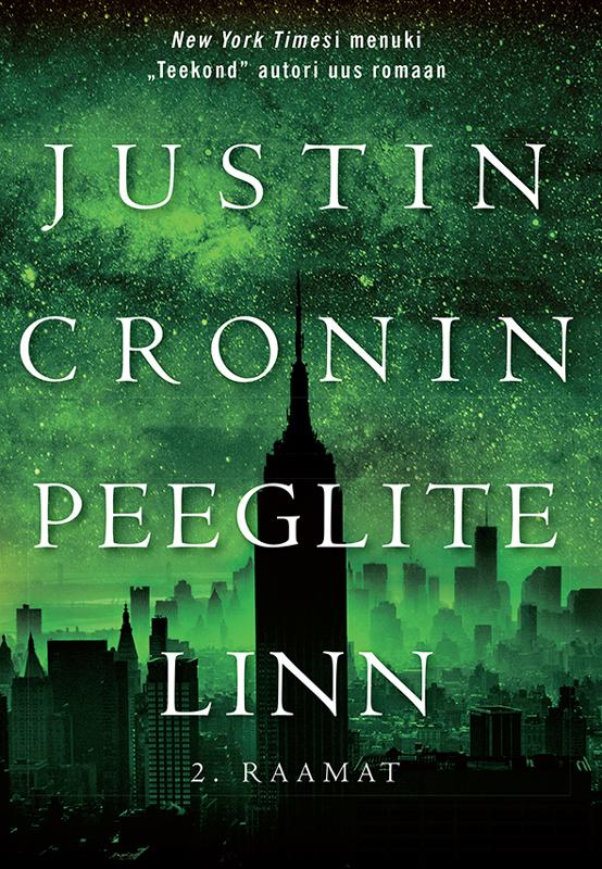 Justin Cronin Peeglite linn. II raamat недорго, оригинальная цена