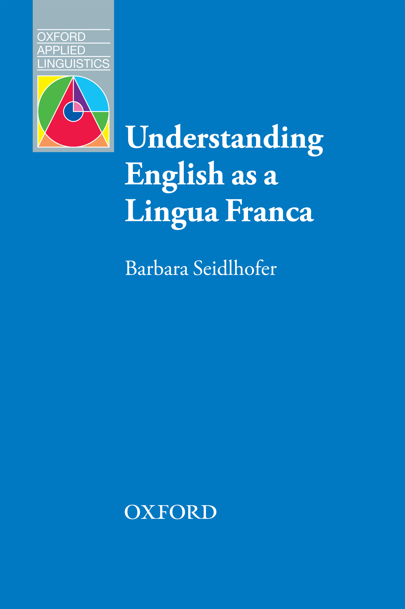 Barbara Seidlhofer Understanding English as a Lingua Franca 1pc used yokogaea ea9 a