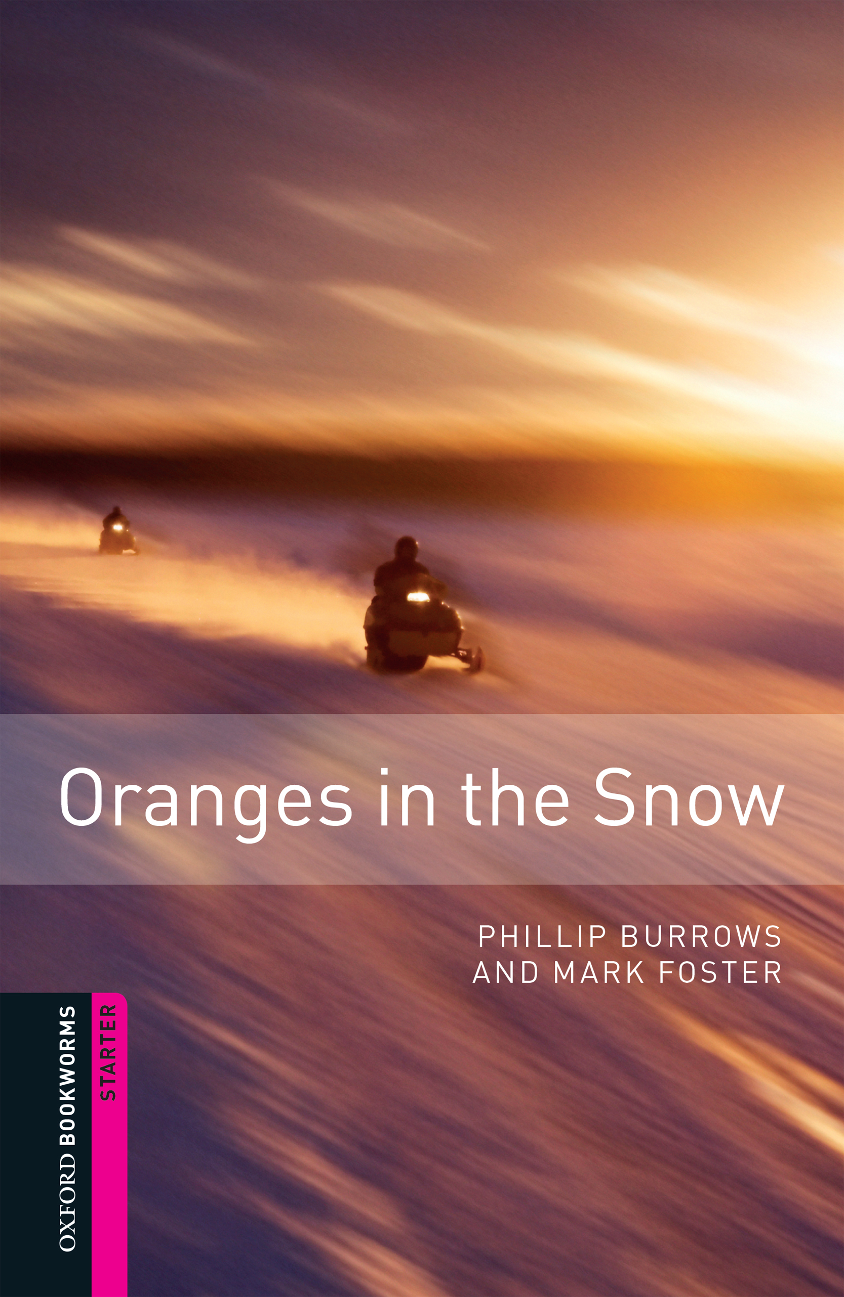Mark Foster Oranges in the Snow burrows phillip foster mark orca