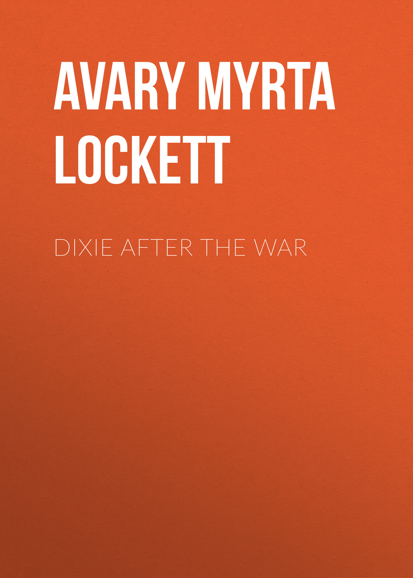 Avary Myrta Lockett Dixie After the War gary moore – after the war lp