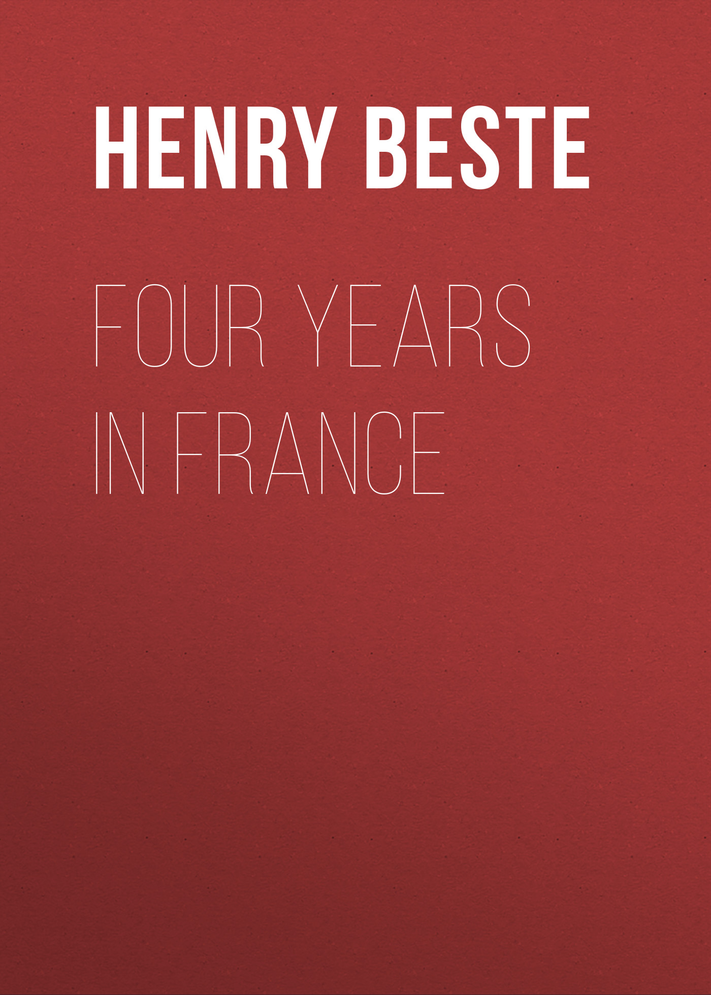 Beste Henry Digby Four Years in France
