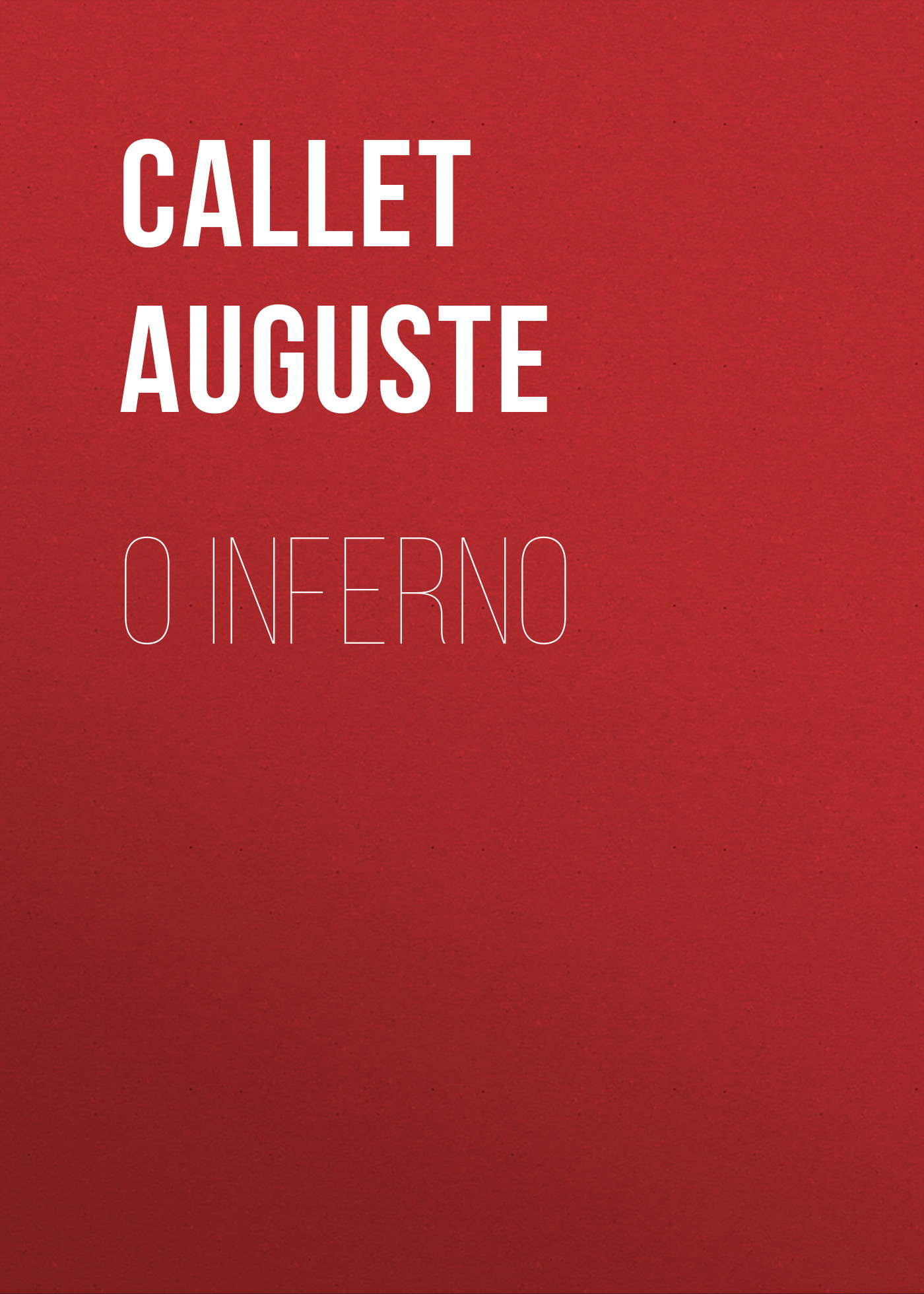 Callet Auguste O Inferno inferno the