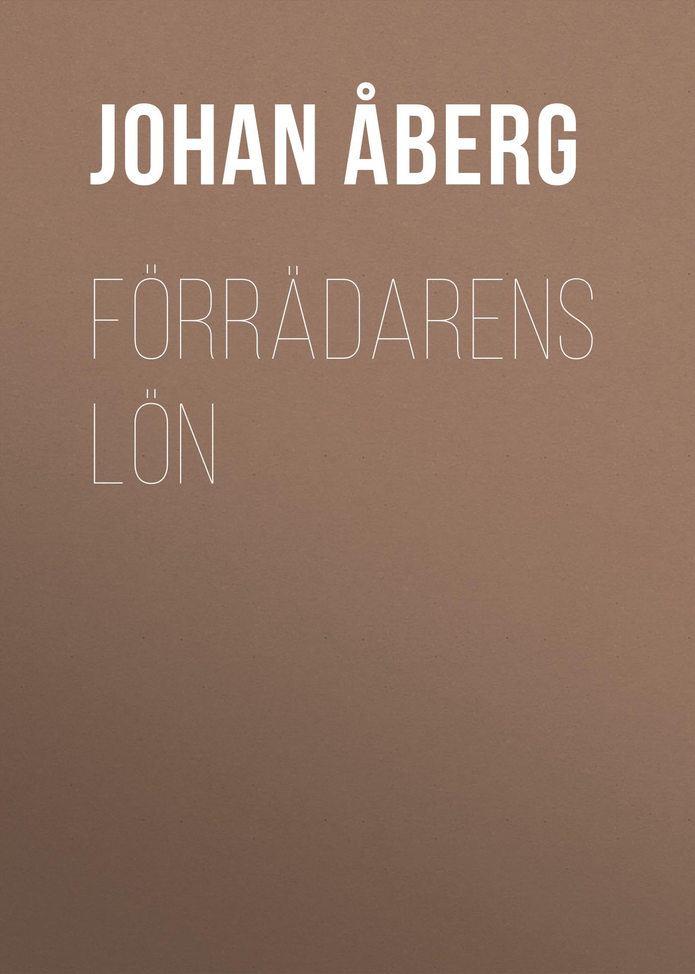 Åberg Johan Olof Förrädarens lön åberg johan olof mjölnarflickan vid lützen page 2