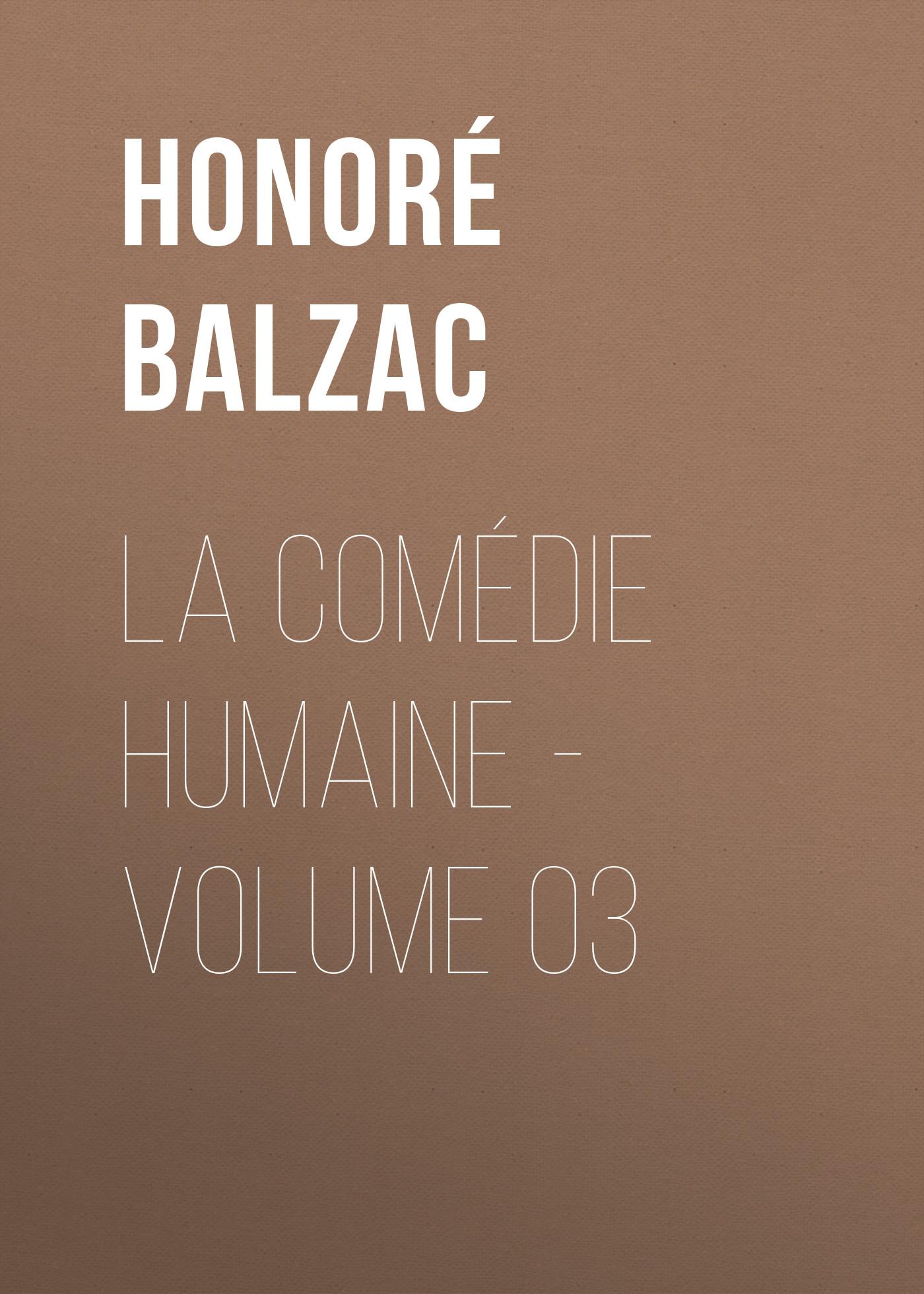 la comedie humaine volume 03