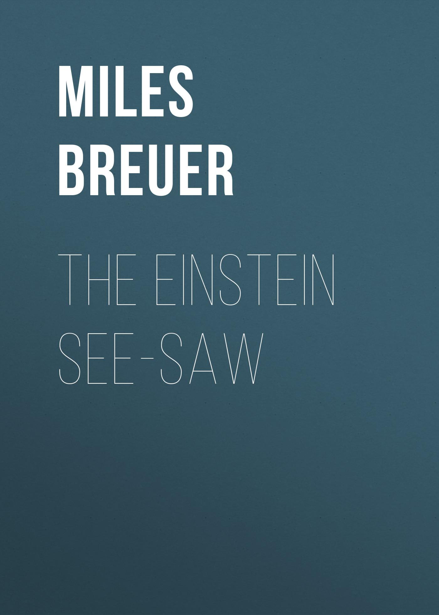 Breuer Miles John The Einstein See-Saw einstein s clocks