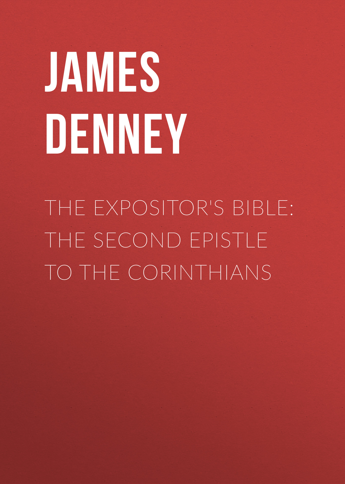 James Denney The Expositor's Bible: The Second Epistle to the Corinthians 8 led bathrome bathtub rainfall shower head polished wall mounted swivel mixer taps shower faucets set chrome finish