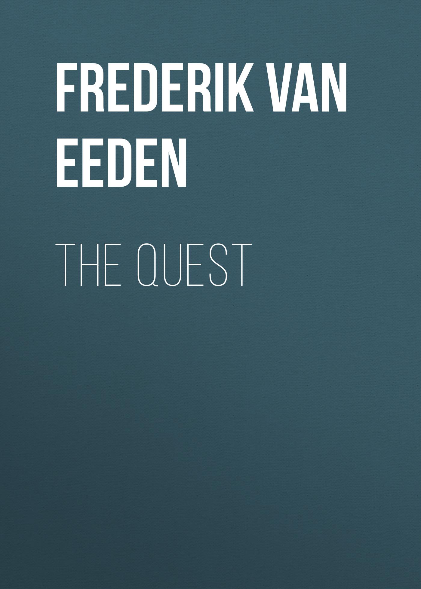 Frederik van Eeden The Quest frederik van eeden little johannes