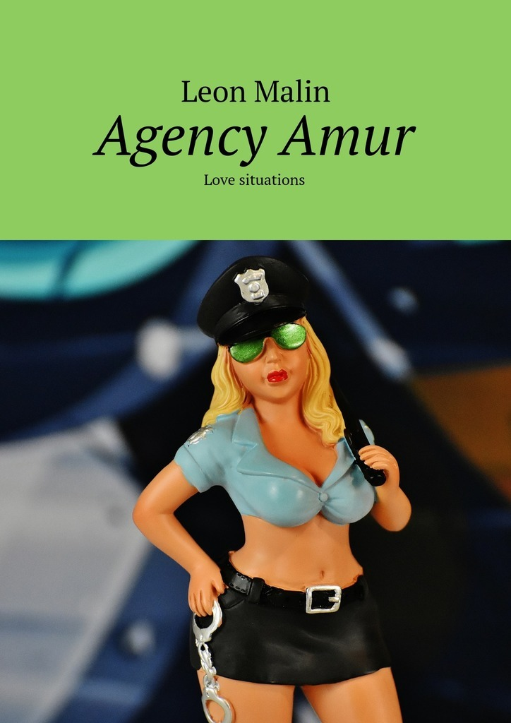 Leon Malin Agency Amur. Love situations leon malin end of the president agency amur