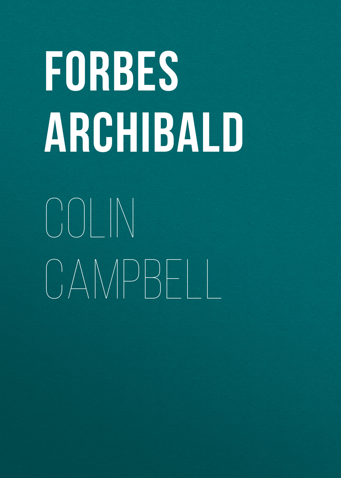 Forbes Archibald Colin Campbell