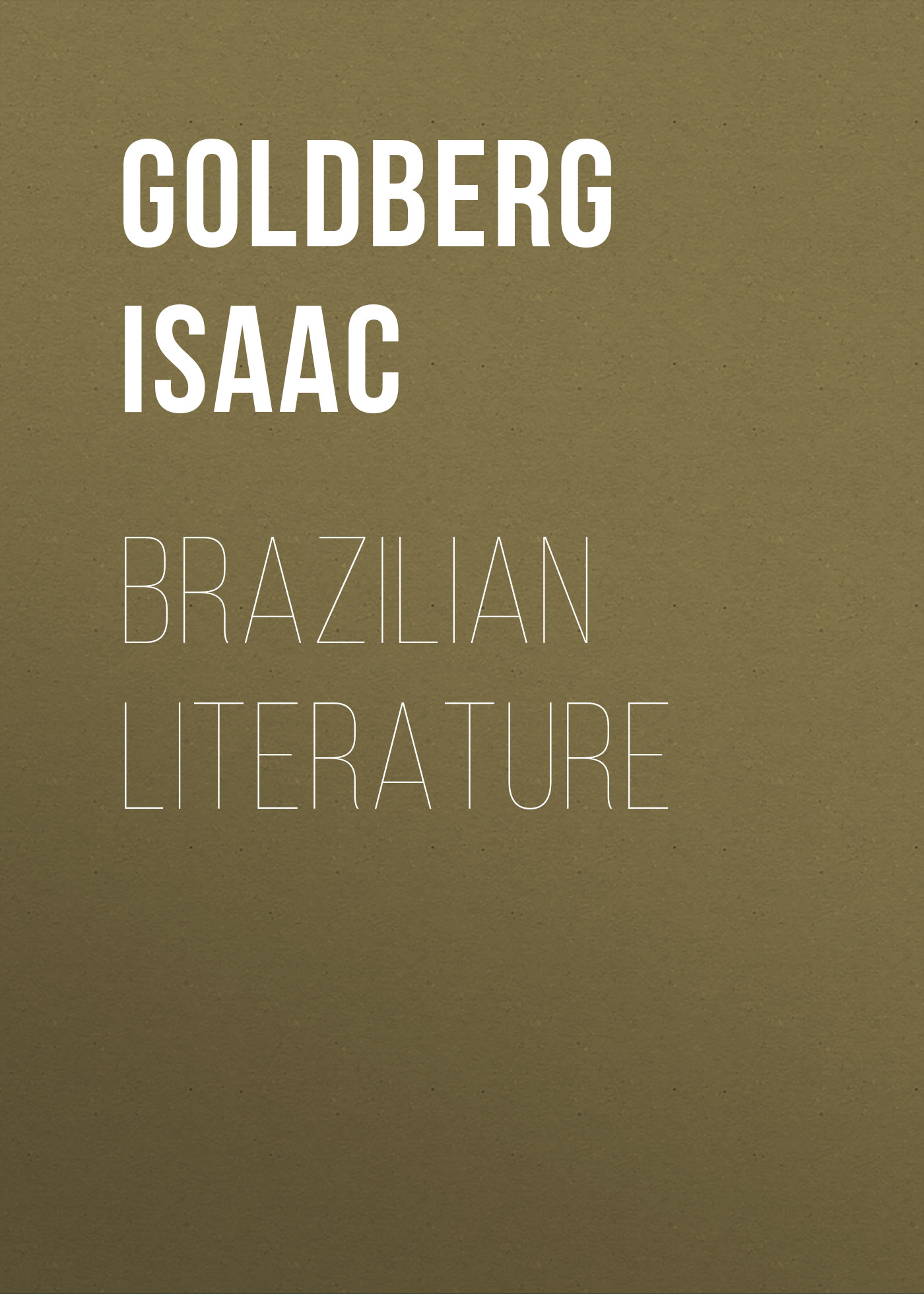 Goldberg Isaac Brazilian Literature
