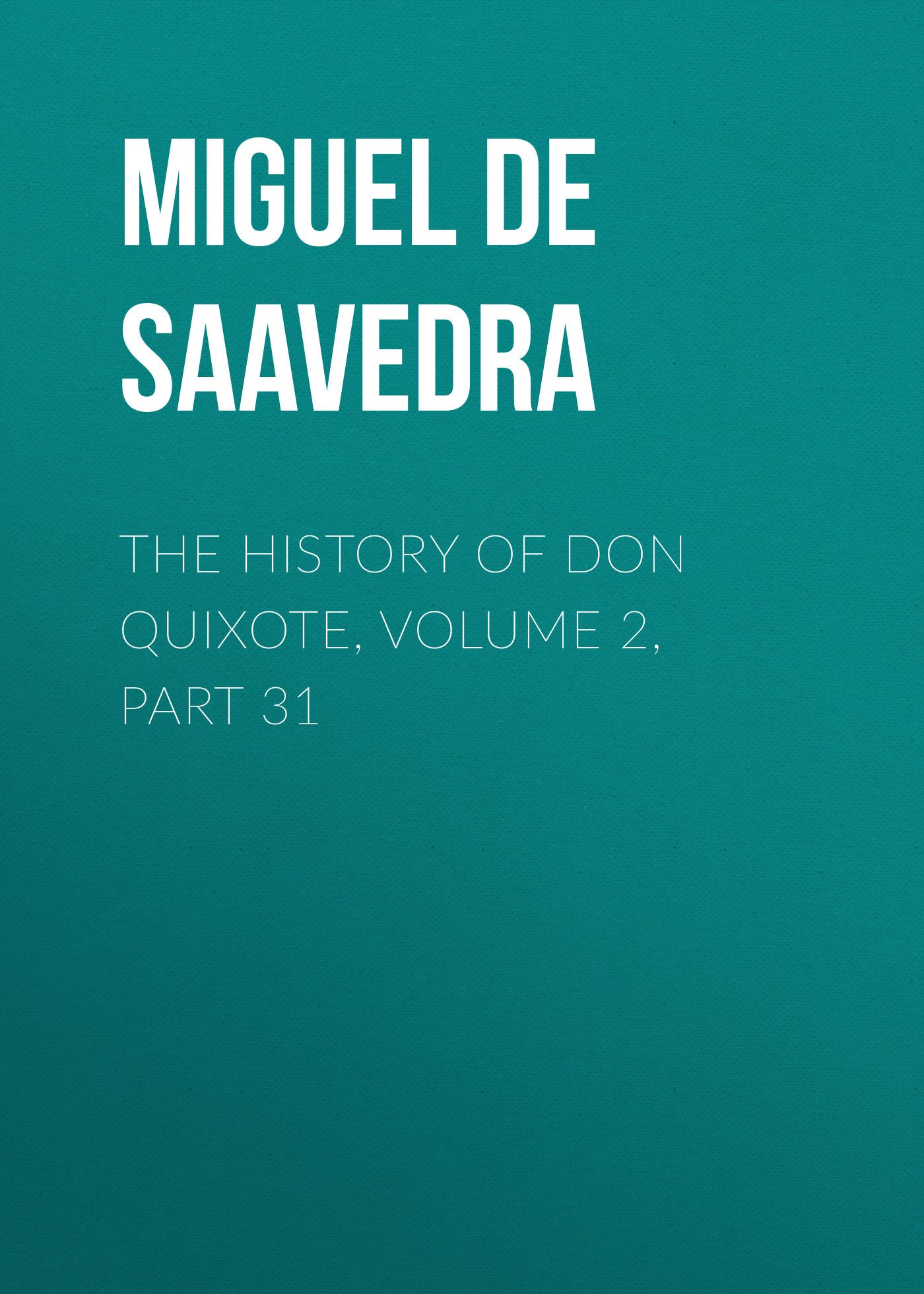 the history of don quixote volume 2 part 31