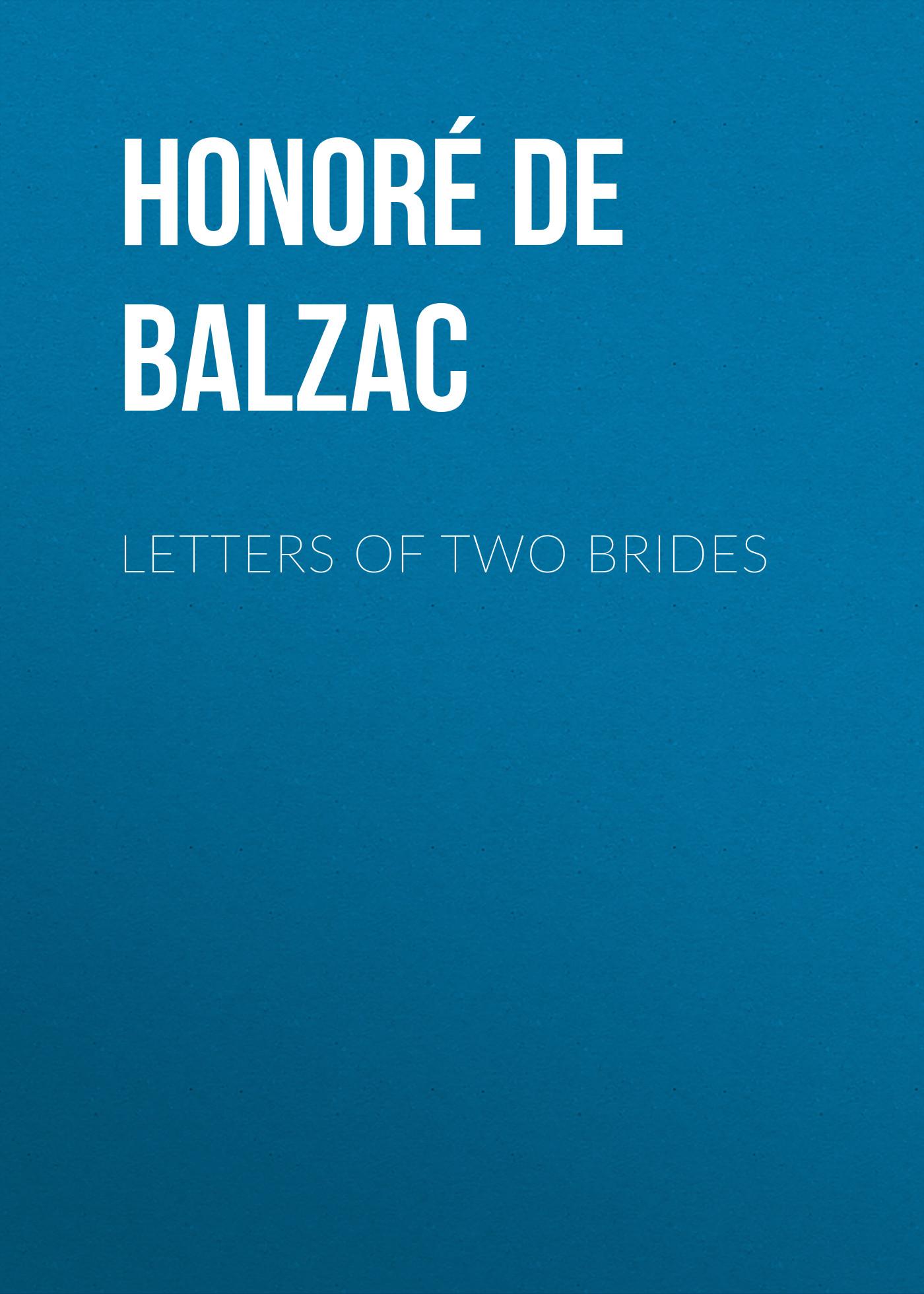 все цены на Оноре де Бальзак Letters of Two Brides