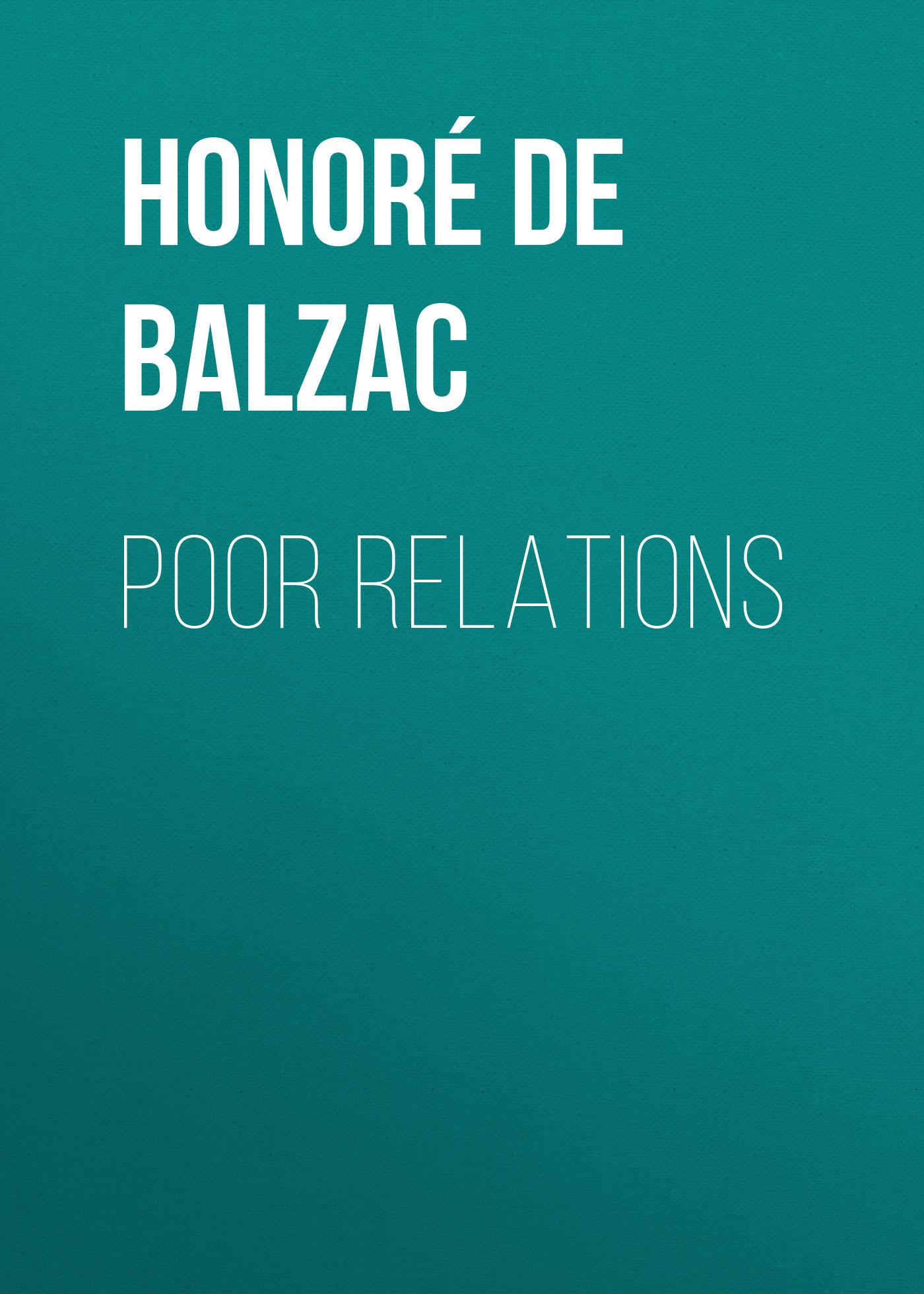 Оноре де Бальзак Poor Relations poor white