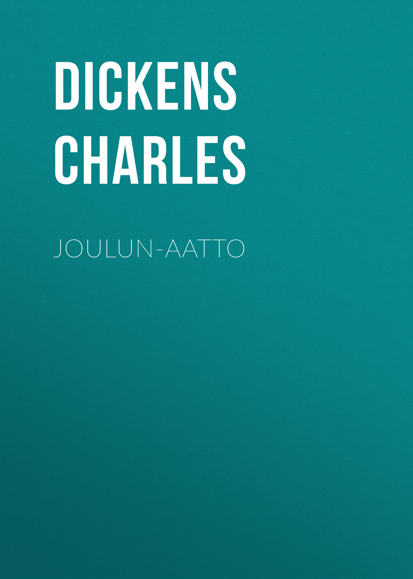 Чарльз Диккенс Joulun-aatto чарльз диккенс принц бык