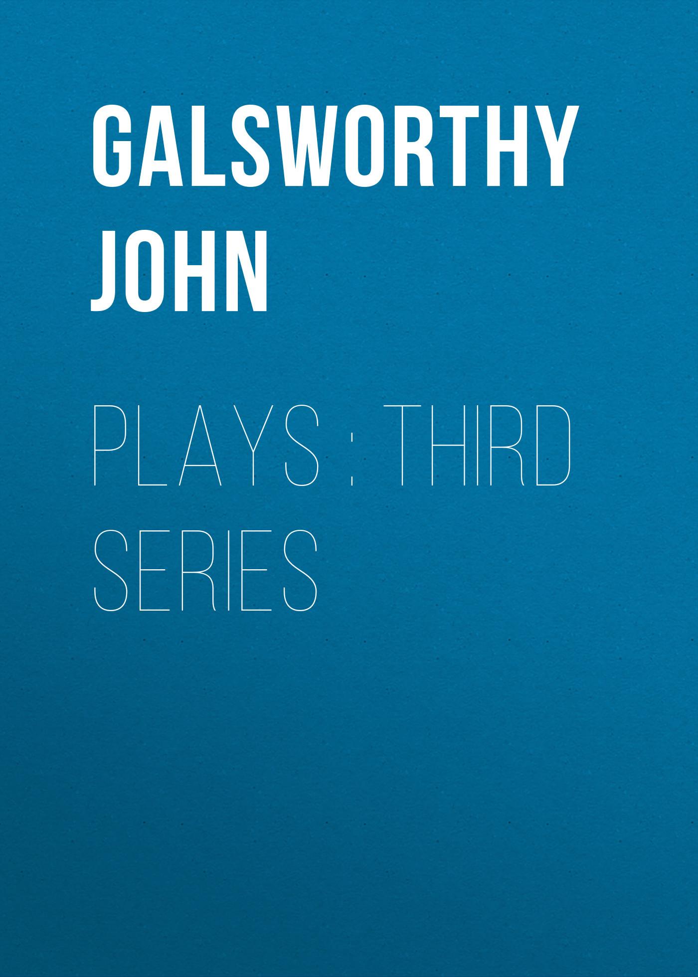 plays third series