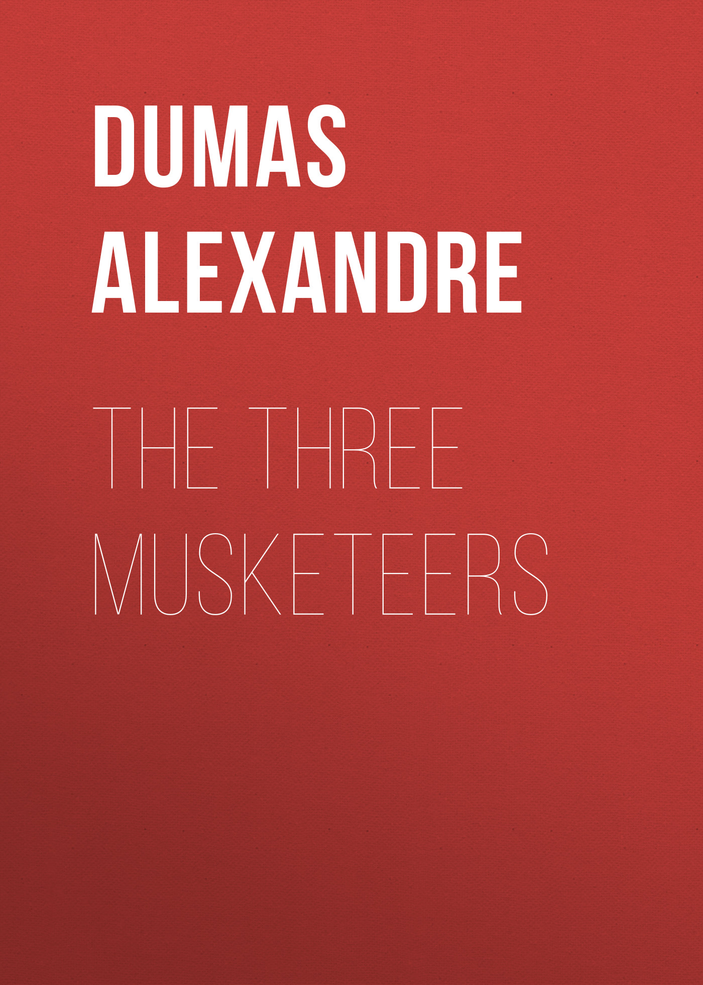 Александр Дюма The Three Musketeers александр дюма the sicilian bandit