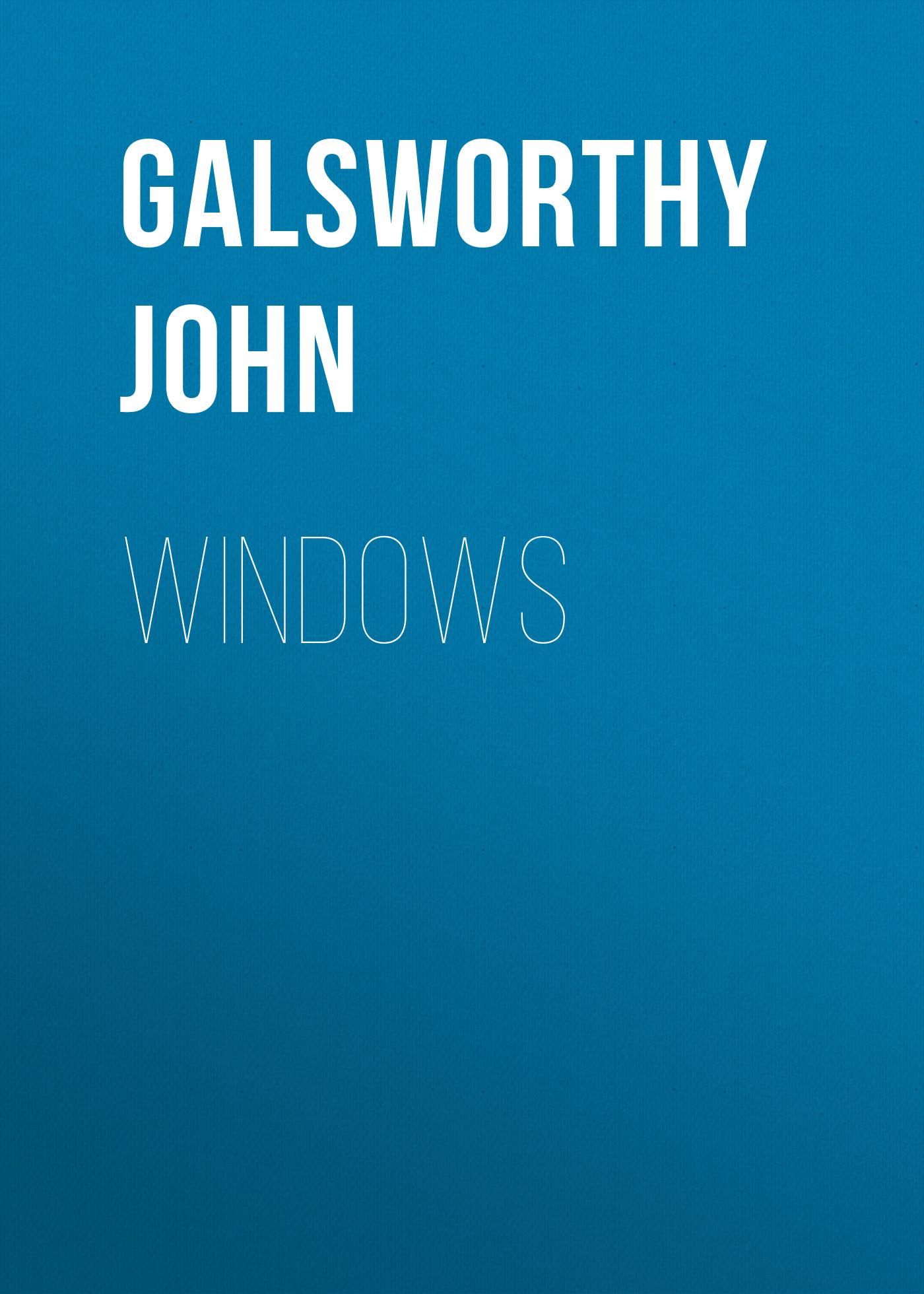 Galsworthy John Windows недорго, оригинальная цена