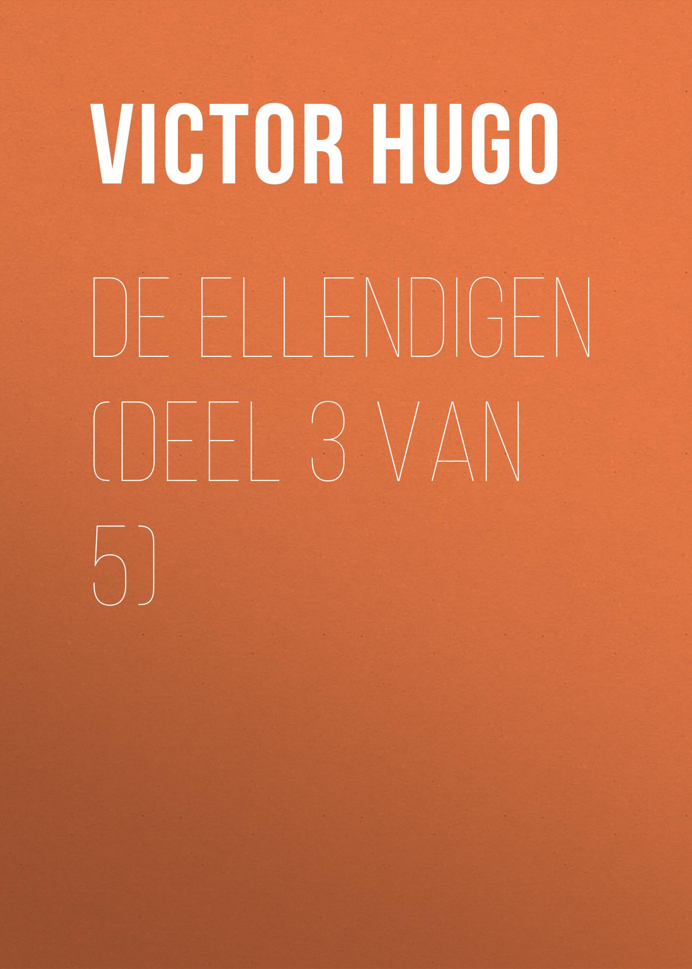 лучшая цена Виктор Мари Гюго De Ellendigen (Deel 3 van 5)