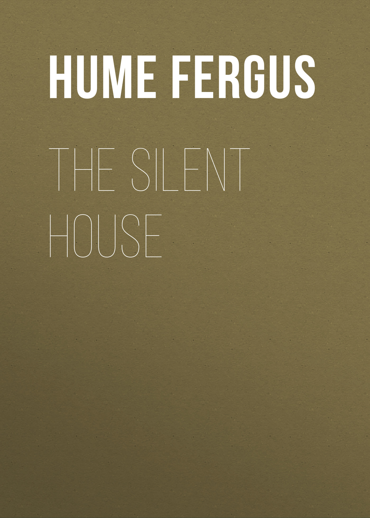 все цены на Hume Fergus The Silent House