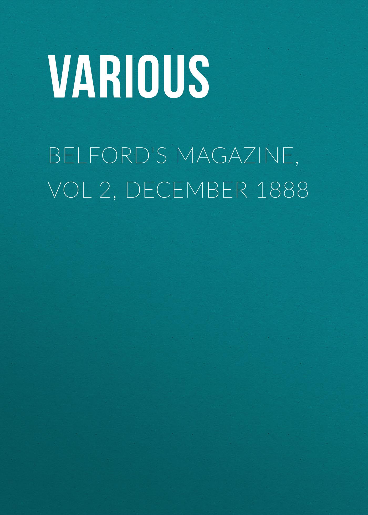 Various Belford's Magazine, Vol 2, December 1888 magazine 2015