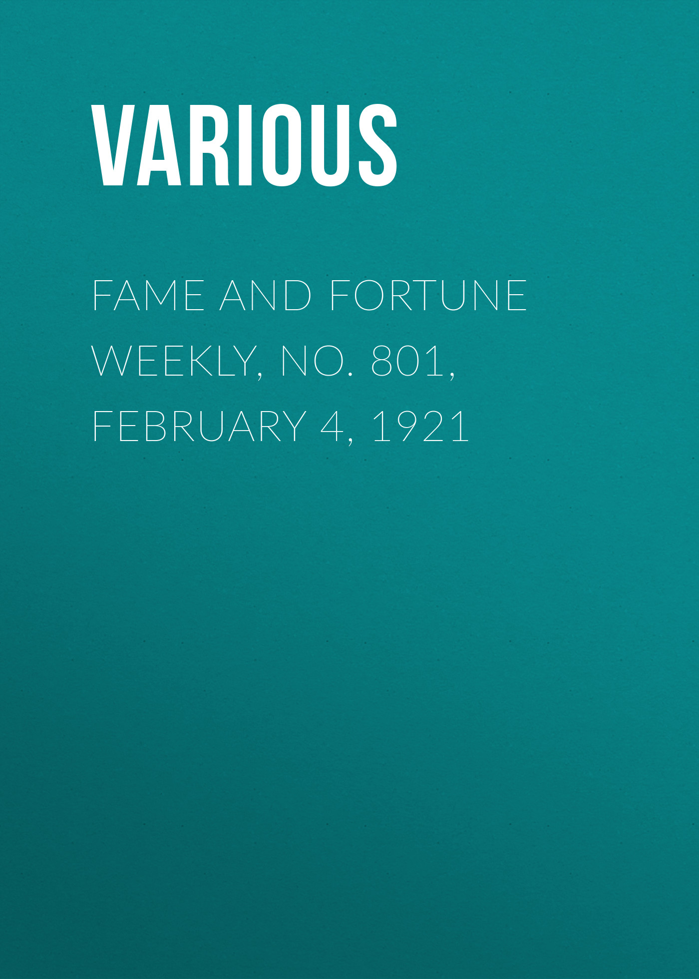 Various Fame and Fortune Weekly, No. 801, February 4, 1921 fromthenon 365 notebooks and journals faux leather cover personal daily monthly weekly planner kawaii stationery school supplies