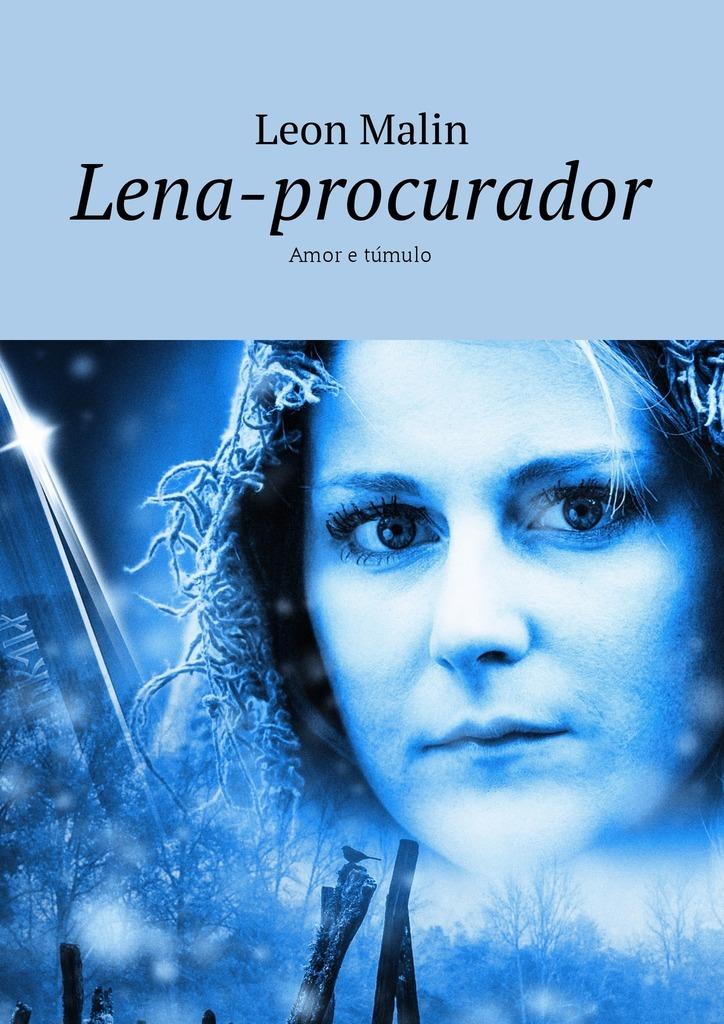 купить Leon Malin Lena-procurador. Amor e túmulo недорого